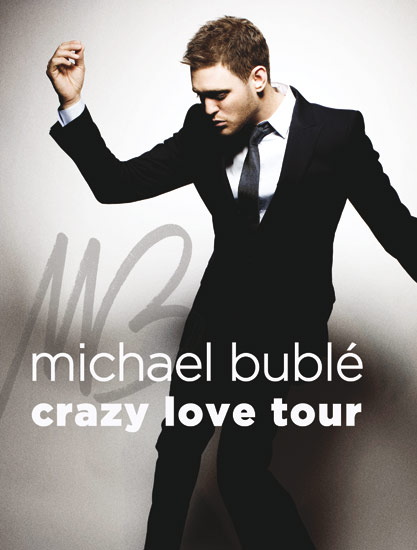 michael buble crazy love tour My Favourite Things For 2011